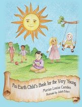 An Earth Child's Book for the Very Young