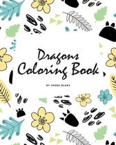 Dragons Coloring Book for Children (8x10 Coloring Book / Activity Book)