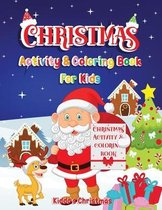 Christmas Activity & Coloring Book For Kids