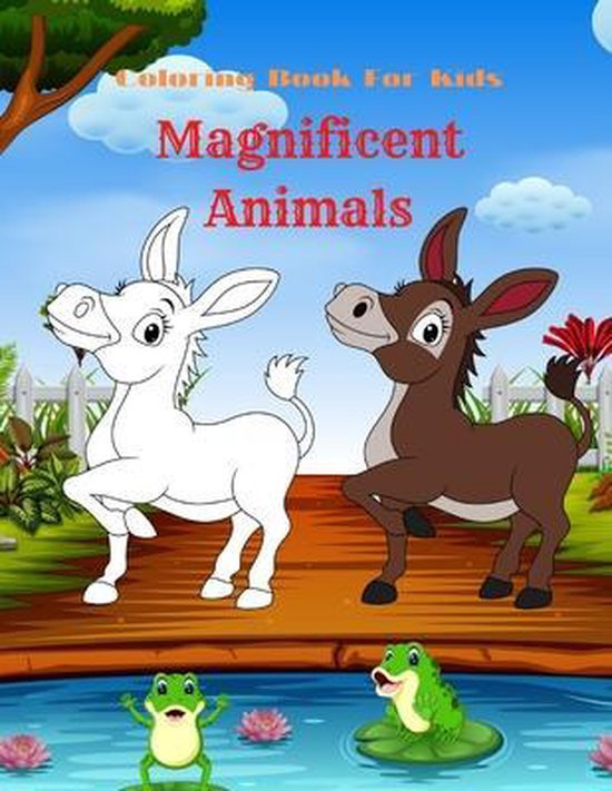 Magnificent Animals - Coloring Book For Kids