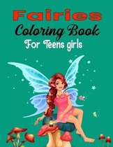 Fairies Coloring Book For Teens Girls