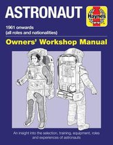 Astronaut Owners' Workshop Manual