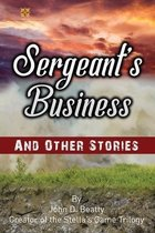 Sergeant's Business and Other Stories