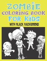 zombie coloring book for kids with black background