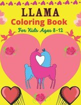 LLAMA Coloring Book For Kids Ages 8-12