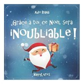 Grace a toi, ce Noel sera inoubliable !