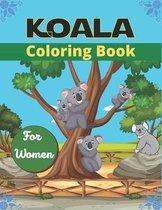 KOALA Coloring Book For Women