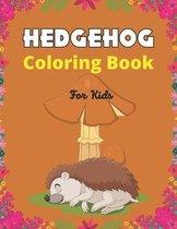 HEDGEHOG Coloring Book For Kids