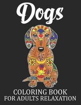Dogs Coloring Book For Adults Relaxation