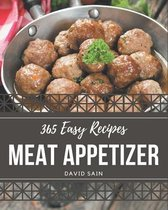 365 Easy Meat Appetizer Recipes