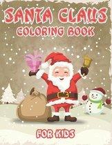 Santa Claus Coloring Book for Kids