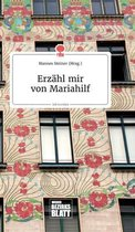 Erzahl mir von Mariahilf. Life is a Story - story.one