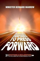 Morning Devotionals  Inspired to Press Forward