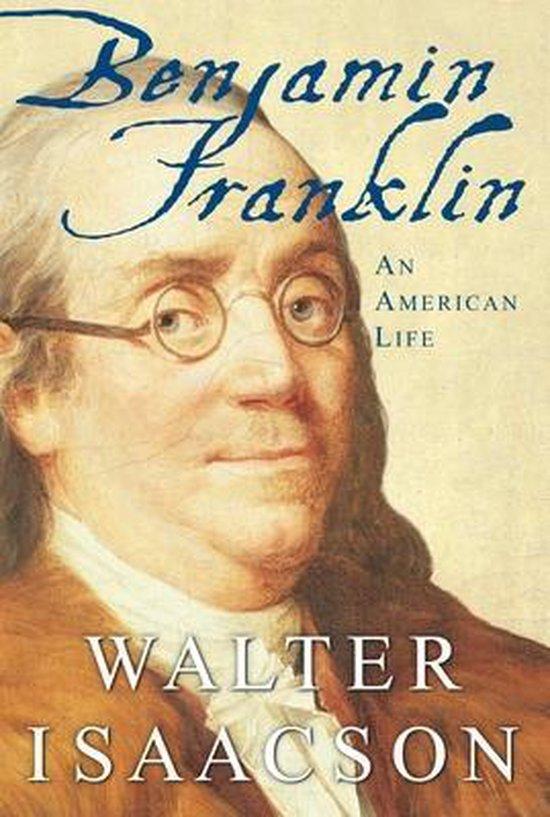Boek cover Benjamin Franklin van Walter Isaacson (Hardcover)