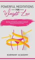 Powerful Meditations for Weight Loss