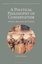 A Political Philosophy of Conservatism