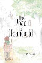 Boek cover The Road to Heancurld van John Zegers