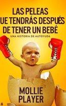 Las peleas que tendras despues de tener un bebe