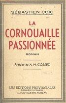 La Cornouaille passionnée