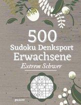 500 Sudoku Denksport Erwachsene Extrem Schwer