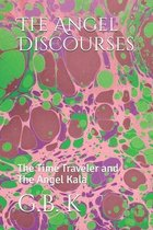 The Angel Discourses