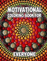 Motivational Coloring Book For Everyone