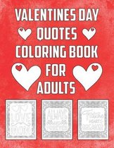 Valentines Day Quotes Coloring Book for Adults