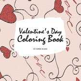 Valentine's Day Coloring Book for Teens and Young Adults (8.5x8.5 Coloring Book / Activity Book)