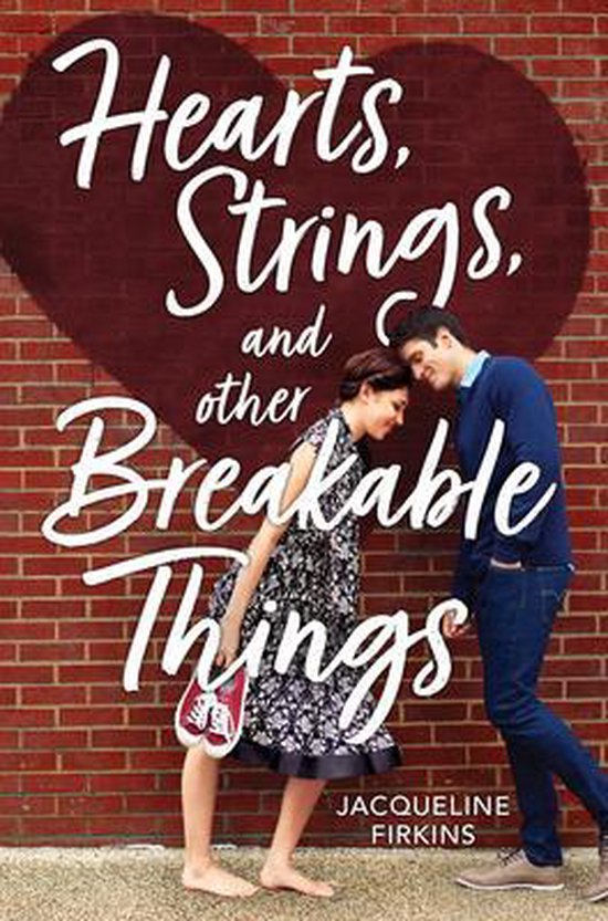Boek cover Hearts, Strings, and Other Breakable Things van Jacqueline Firkins (Paperback)
