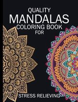 Quality Mandalas Coloring Book For Stress Relieving