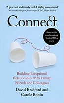 Connect Building Exceptional Relationships with Family, Friends and Colleagues