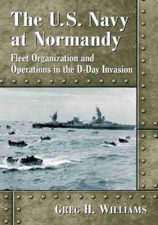 The U.S. Navy at Normandy
