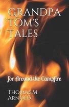 Grandpa Tom's Tales