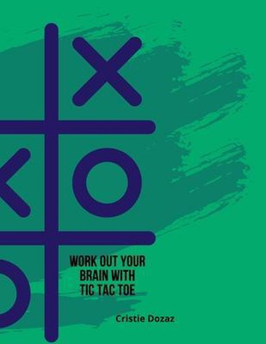 Work out your brain with tic tac toe