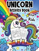 Unicorn Coloring and Activity Book for Kids Girls Ages 4-8 years Old