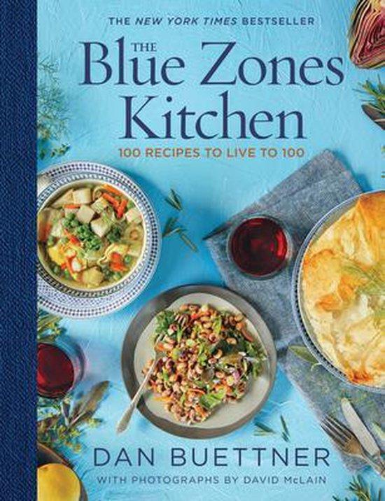 Boek cover The Blue Zones Kitchen van Dan Buettner (Hardcover)