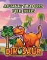 Dinosaur activity books for kids
