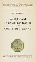 Wolfram d'Eschenbach et le Conte del Graal