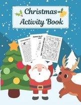 Christmas Activity Book: Creative Holiday Kids Workbook