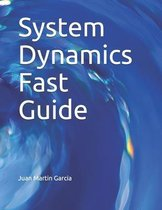 System Dynamics Fast Guide