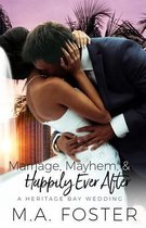 Marriage, Mayhem & Happily Ever After