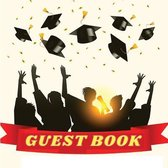 Graduation Guest Book - Class of 2021 Guest Book for Graduation Parties