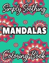 Simply Soothing Mandalas Coloring Book