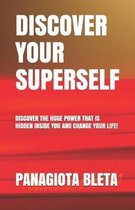 Discover Your Superself