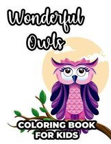 Wonderful Owls Coloring Book For Kids