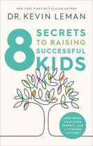 8 Secrets to Raising Successful Kids