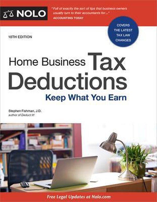 Boek cover Home Business Tax Deductions: Keep What You Earn van Stephen Fishman (Paperback)