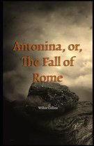 Antonina, or, The Fall of Rome Illustrated