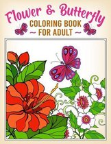 Flower & Butterfly Coloring Book For Adult
