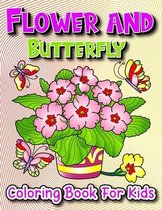 Flower And Butterfly Coloring Book For Kids